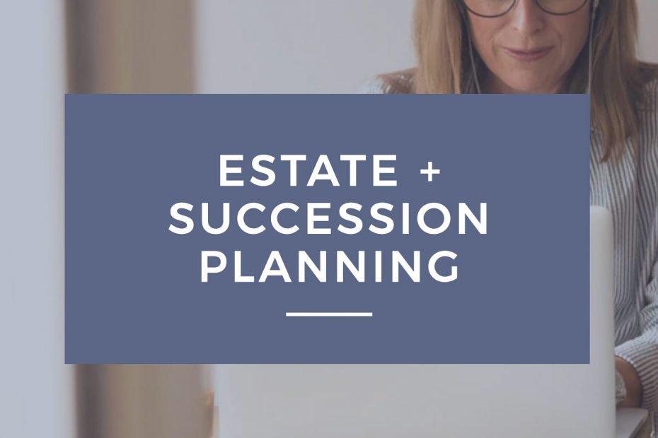 Estate & Succession