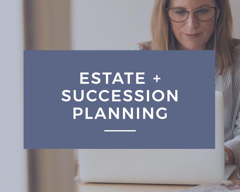Estate & Succession Planning